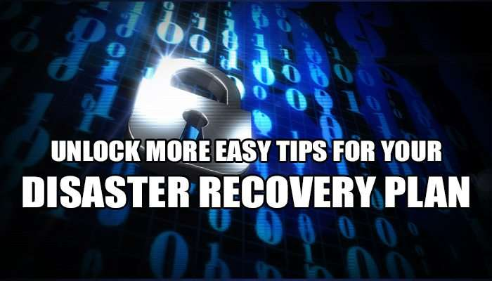 Unlock more easy tips for your Disaster Recovery plan