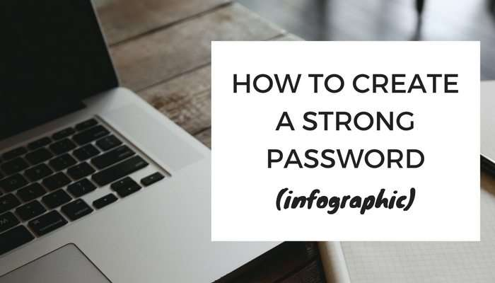 How To Create Strong It Password Network Security